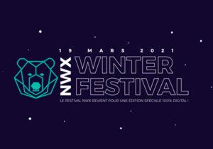 RDV au NWX Winter Festival 2021, le festival digital rouennais !