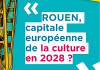 ROUEN, capitale européenne de la culture en 2028 ?