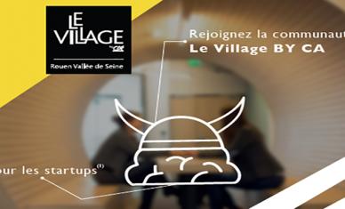 Appel à candidature le Village By CA Rouen Vallée de Seine