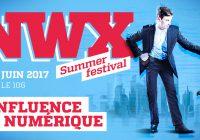 Le #NWX Summer Festival est de retour !!!