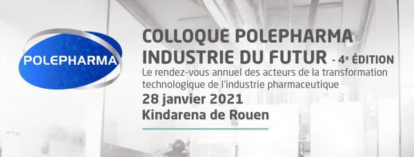 Colloque PolePharma Industrie du Futur 2021