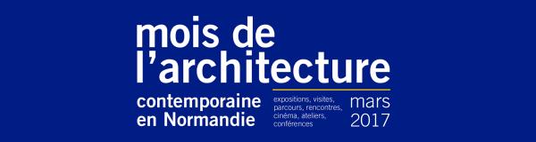 mois de l'architecture en normandie 2017